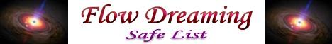 Flow Dreaming SafeList